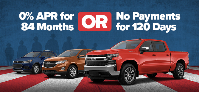 Chevy 0% APR for 84 Months or No Payments for 120 Days