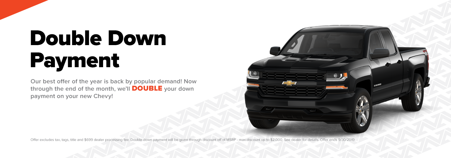 Double Down Payment At First Team Hampton Chevy