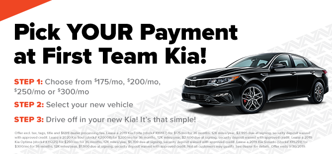 Pick Your Payment At First Team Kia